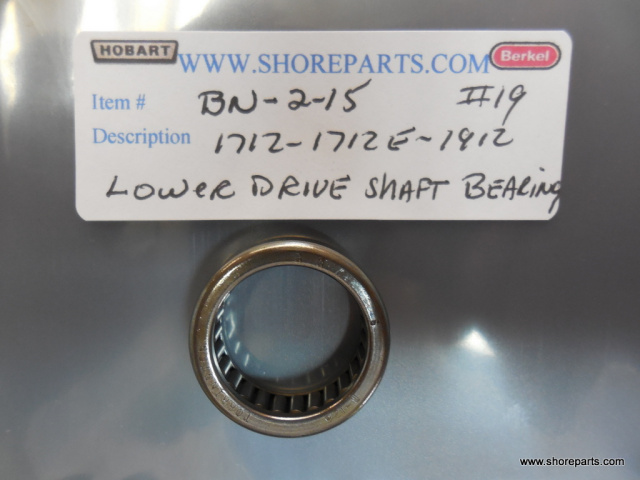 Hobart BN-2-14 Lower Drive Shaft Needle Bearing  Part 19